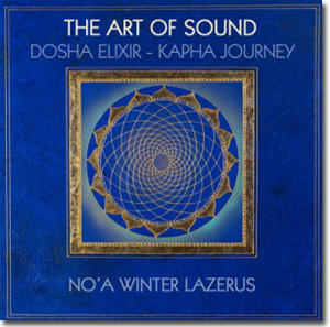 Art of Sound - Dosha Elixir - Kapha Journey