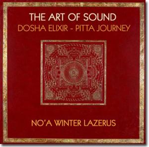 Art of Sound - Dosha Elixir - Pitta Journey
