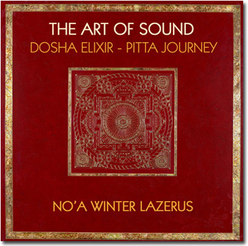 Art of Sound - Dosha Elixir - Pitta Journey