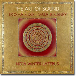 Art of Sound - Dosha Elixir - Vata Journey