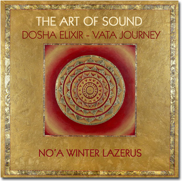 Art of Sound - Dosha Elixir - Vata Journey
