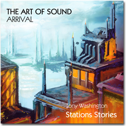 Stations Stories: Arrival